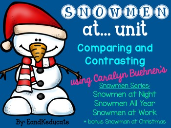 Compare and Contrast Adventures- Snowmen at...