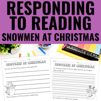 Snowmen At Christmas - Reading Response