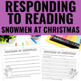 Reading Response Activities for Snowmen At Christmas