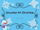 Snowmen At Christmas Sequencing and Graphic Organizer