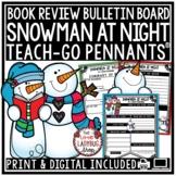 Snowmen At Night Activity: January, Winter Book Review Template Bulletin Board