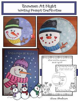"Winter: ""Snowmen At Night"" Craft & Writing Prompts"