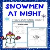 Snowmen At Night Story Response