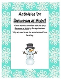 Snowmen At Night by Buehner: Math & Literacy Activities