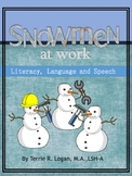 Snowmen At Work - Literacy, Language and Speech