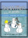 Snowmen At Work - Literacy, Language and Speech