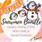 Snowmen Bundle - Literacy, Writing, Math, Social Emotional, Motor Skills - Pre-K