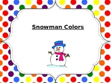 Snowmen Colors
