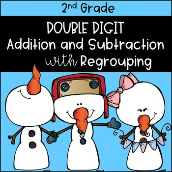 Snowmen: Double Digit Addition and Subtraction with Regrou