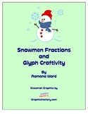 Snowmen Fractions and Glyph Craftivity