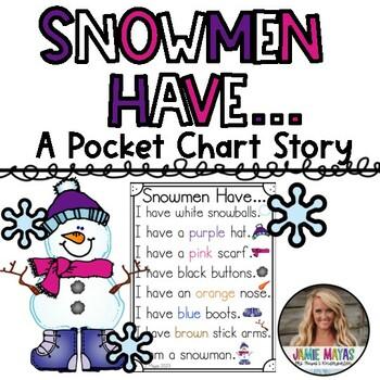 Snowmen Have... A Pocket Chart Story Activity