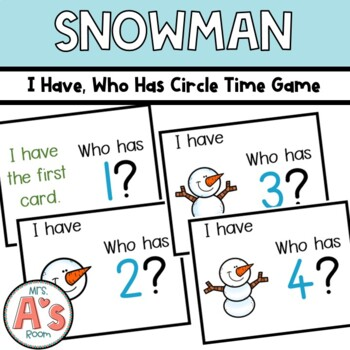 Snowmen I Have, Who Has? Circle Time Game