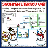 Snowman Comprehension Stories Literacy and Writing Unit