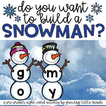 Snowman Sight Word Building- Pre Primer