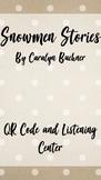 Snowmen Stories - QR Code and Response Sheet