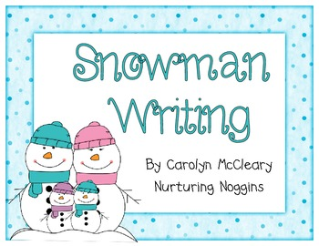 Snowmen Writing (includes circle and tree maps)