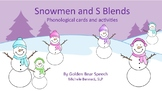 Snowmen and S Blends