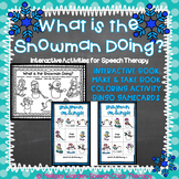 Snowmen and Verbs: An Interactive Set for Speech Therapy