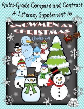 Snowmen at Christmas - Compare / Contrast  Multi-grade 2nd - 4th