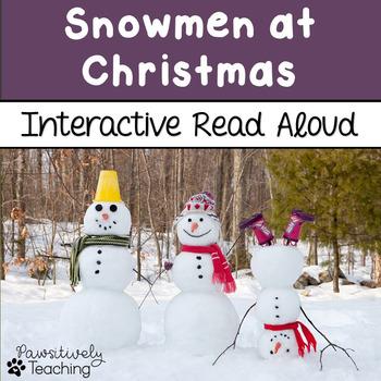 Snowmen at Christmas Interactive Read Aloud