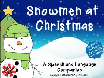 Snowmen At Christmas.Snowmen At Christmas Speech And Language Ipad Activities No Print Prep