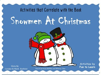 Snowmen at Christmas by Caralyn Buehner  62 pgs.   C. C. and Fun Activities