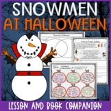 Snowmen at Halloween Lesson Plan and Book Companion