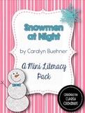 Snowmen at Night- A Mini Literacy Pack