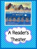 Snowmen at Night -- A Reader's Theater