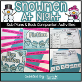 Sub Plans and Book Companion Activities ~ Snowmen at Night