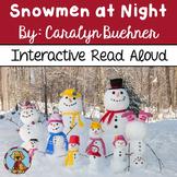 Snowmen at Night Interactive Read Aloud