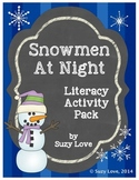 Snowmen at Night Literacy Activity Pack
