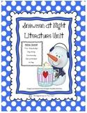Snowmen at Night Literature Reading and Writing Unit