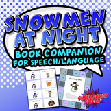 Snowmen at Night (Speech Therapy Book Companion)