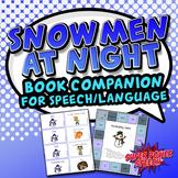 Snowmen at Night (Speech Therapy Book Companion)