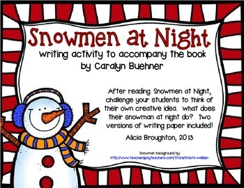 Snowmen at Night Writing Activity