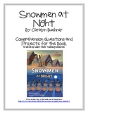 """Snowmen at Night"", by C. Buehner, Questions and Project Sheets"