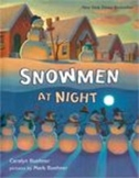Snowmen at Night by C. Buehner