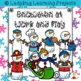 Snowmen at Work and Play  {Ladybug Learning Projects}