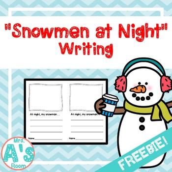 Snowmen at Night Writing FREEBIE!!
