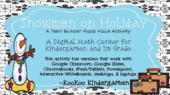 Snowmen on Holiday(Place Value Teen Numbers)-A Digital Math Center