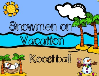 Snowmen on Vacation (beach themed) Kooshball Game for SMARTboard