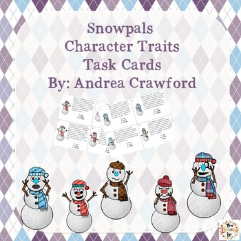 Character Traits Task Cards with Snowpals