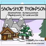 Snowshoe Thompson Comprehension for Guided Reading