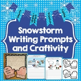 Snowstorm Writing Prompts, Craftivity, Graphic Organizers, Poetry