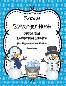 Snowy Alphabet Scavenger Hunt: Upper and Lowercase Letters, Center & Printables
