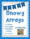 Snowy Arrays - A Multiplication Enrichment Activity