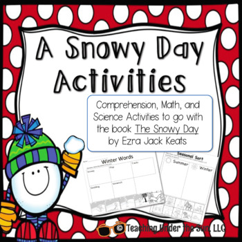 A Snowy Day Book Companion: Reading, Comprehension, Math Activities; Winter