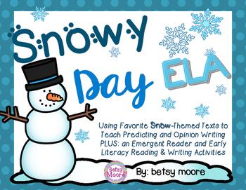 Snowy Day ELA- Snowmen At Night, Emergent Reader, Opinion & Informative Writing