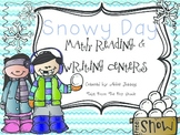 Snowy Day- Math, Reading, & Writing Centers (Winter Themed)